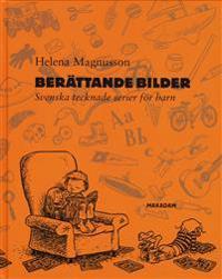 Berättande bilder : Svenska tecknade serier för barn
