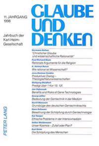 Glaube Und Denken: Jahrbuch Der Karl-Heim-Gesellschaft. 11. Jahrgang 1998