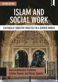 Islam and Social Work: Culturally Sensitive Practice in a Diverse World