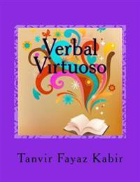 Verbal Virtuoso: For Reading Comprehension Exams (SAT/ACT/GMAT/GRE/LSAT)