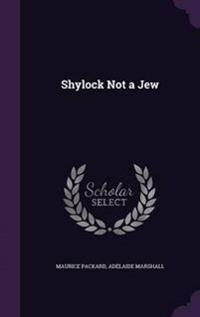 Shylock Not a Jew