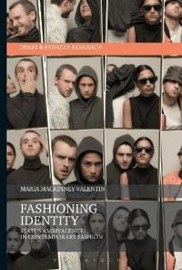 Fashioning Identity: Status Ambivalence in Contemporary Fashion