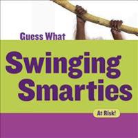 Swinging Smarties: Orangutan