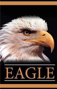 Eagle: Password Vault (an Internet Address and Password Journal)