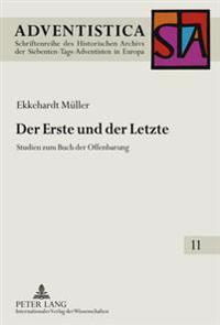 Der Erste Und Der Letzte: Studien Zum Buch Der Offenbarung