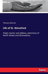 Life of St. Wenefred