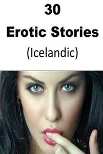 30 Erotic Stories (Icelandic)