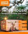 Tiny House Designing, Building, & Living