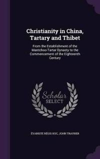 Christianity in China, Tartary and Thibet