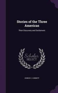 Stories of the Three Americas