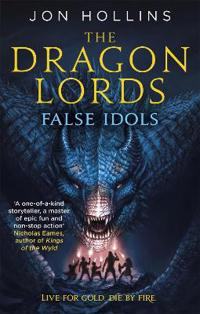Dragon Lords 2: False Idols