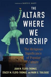 The Altars Where We Worship
