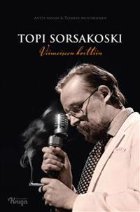 Topi Sorsakoski - Viimeiseen korttiin
