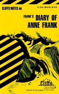 CliffsNotes on Frank's The Diary of Anne Frank
