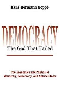 Democracy™the God That Failed