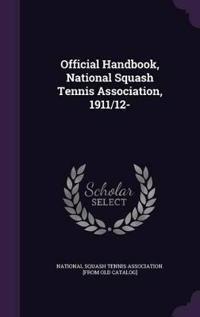 Official Handbook, National Squash Tennis Association, 1911/12-