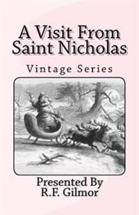 A Visit from Saint Nicholas: Vintage Series