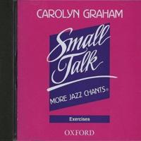 Small Talk: More Jazz Chants(r): Exercises Audio CD