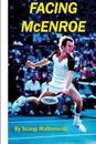 Facing McEnroe: Symposium of a Champion