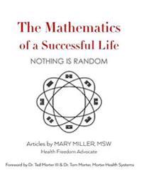 The Mathematics of a Successful Life: Nothing Is Random