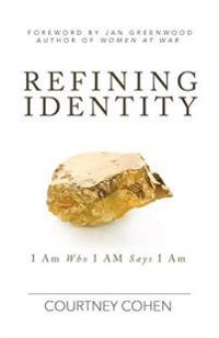 Refining Identity: I Am Who I Am Says I Am
