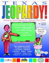 Texas Jeopardy!: Answers & Questions about Our State!