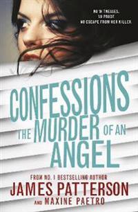 Confessions: the murder of an angel - (confessions 4)