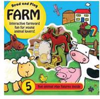 Read and Play Farm: Farmyard Fun for Young Animal Lovers, with Five Animal Figures Inside
