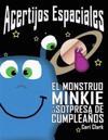Acertijos Espaciales: El Monstruo Minkie y la Sorpresa de Cumpleaños