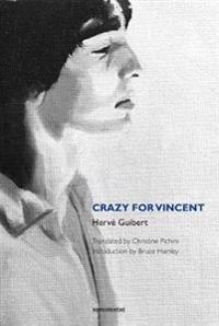 Crazy for Vincent