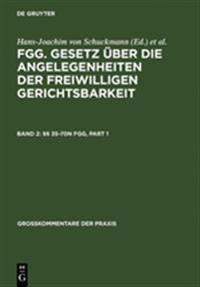 Jansen - FGG - Gesetz uber die Angelegenheiten der freiwilligen Gerichtsbarkeit - Kommentar