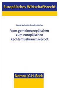Vom Gemeineuropaischen Zum Europaischen Rechtsmissbrauchsverbot