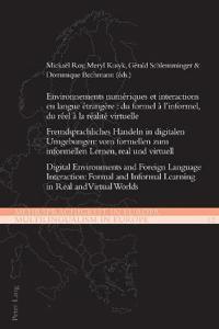 Environnements Numériques Et Interactions En Langue Étrangère