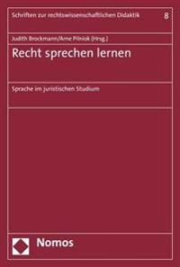 Recht Sprechen Lernen: Sprache Im Juristischen Studium