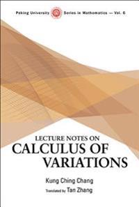 Lecture Notes on Calculus of Variations