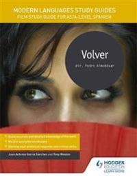 Modern languages study guides: volver - film study guide for as/a-level spa