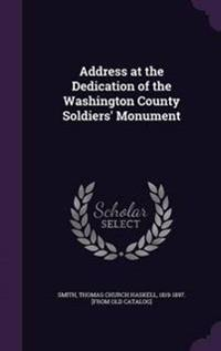Address at the Dedication of the Washington County Soldiers' Monument