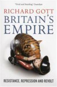 Britain's Empire: Resistance, Repression and Revolt