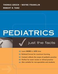 Pediatrics: Just the Facts