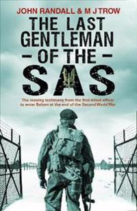 The Last Gentleman of the SAS - John Randall  M. J. Trow - böcker (9781780575278)     Bokhandel