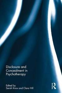 Disclosure and Concealment in Psychotherapy