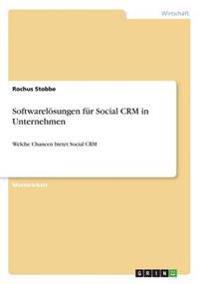 Softwarelösungen für Social CRM in Unternehmen