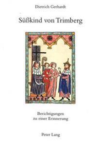 Suesskind Von Trimberg: Berichtigungen Zu Einer Erinnerung