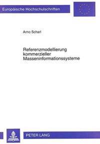 Referenzmodellierung Kommerzieller Masseninformationssysteme