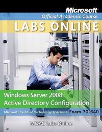 Windows Server 2008 Active Directory Configuration 70-640