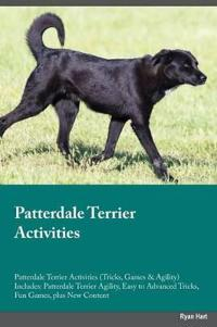 Patterdale Terrier Activities Patterdale Terrier Activities (Tricks, Games & Agility) Includes