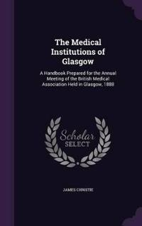 The Medical Institutions of Glasgow