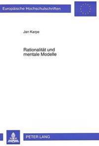 Rationalitaet Und Mentale Modelle: Standortkonflikte Um Abfallentsorgungsanlagen Aus Oekonomischer Sicht