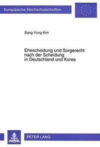 Ehescheidung Und Sorgerecht Nach Der Scheidung in Deutschland Und Korea
