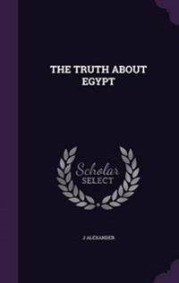 The Truth about Egypt